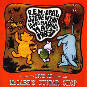1994 Live At McCabe's Guitar Shop May 24 1987 – & REM – Opal – Steve Wynn