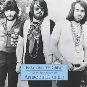 2002 Babylon The Great – An Introduction To Aphrodite's Child