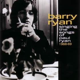 2005 Singing The Songs Of Paul Ryan (1968-69)