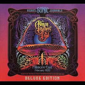 2018 Bear's Sonic Journals: Live at Fillmore East February 1970 – Deluxe Edition