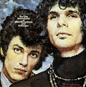1969 The Live Adventures Of Mike Bloomfield & Al Kooper – Live