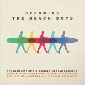 2016 Becoming The Beach Boys: The Complete Hite & Dorinda Morgan Session