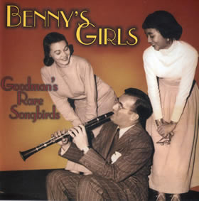 2005 Benny's Girls: Goodman's Rare Songbirds