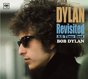 2016 Dylan Revisited: All Time Best