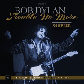 2017 The Bootleg Series Vol 13 1979-1981 – Trouble No More