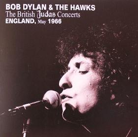 2012 & The Hawks – The British Judas Concerts England May 1966