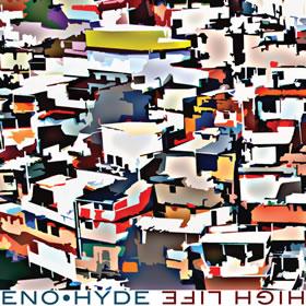 2014 Eno & Hyde – High Life