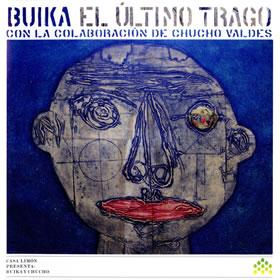 2009 & Chucho Valdes – El Ultimo Trago