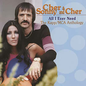 1995 Sonny & Cher – All I Ever Need – The Kapp/MCA Anthology