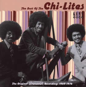 2004 The Best of The Chi-Lites: The Original Brunswick Recordings 1969-1976
