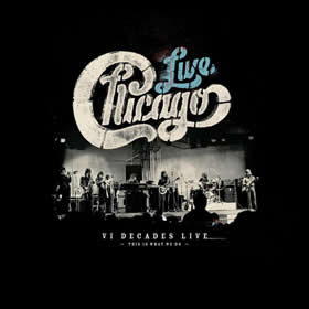 2018 Chicago: VI Decades Live (This Is What We Do)