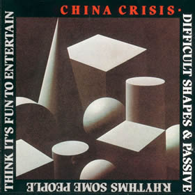 1982 Difficult Shapes & Passive Rhythms, Some People Think It's Fun To Entertain