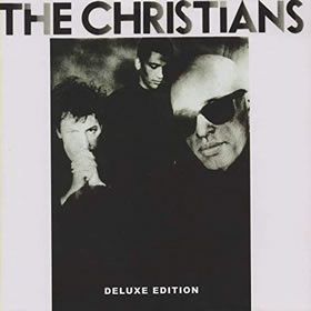 1987 The Christians – Deluxe Edition
