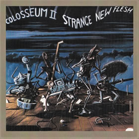 1976 Colosseum II – Strange New Flesh