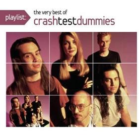 2009 Playlist: The Very Best Of Crash Test Dummies