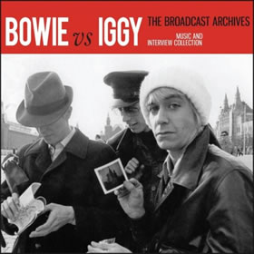 2016 & Iggy Pop – Bowie Vs Iggy: The Broadcast Archives