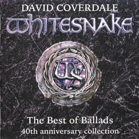 2019 & Whitesnake – The Best Of Ballads – 40th Anniversary Collection