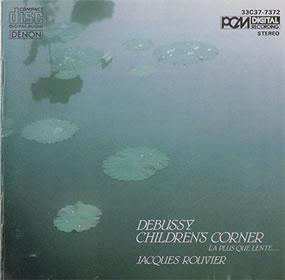 1985 Jacques Rouvier – Childrens Corner etc.