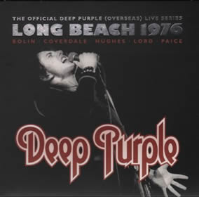 2016 The Official Deep Purple (Overseas) Live Series Live At Long Beach 1976