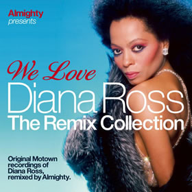 2009 We Love Diana Ross – The Remix Collection
