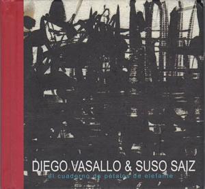 2002 & Suso Saiz – El Cuaderno de Pétalos de Elefante