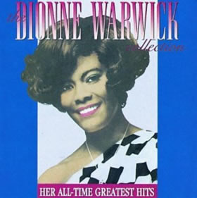 1985 The Dionne Warwick Collection: Her All-Time Greatest Hits