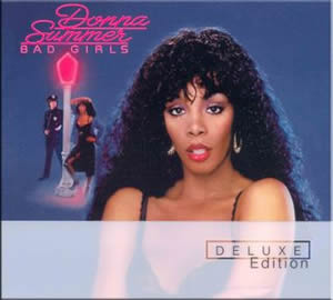 1979 Bad Girls – Deluxe Edition