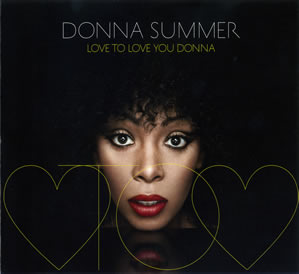 2013 Love To Love You Donna