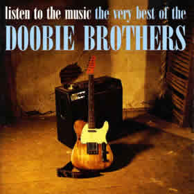 1993 Listen To The Music – The Very Best Of The Doobie Brothers