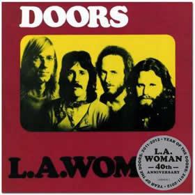 1971 L.A. Woman – 40th Anniversary Edition