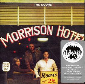 1970 Morrison Hotel – 40th Anniversary Mixes