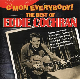 1999 C'mon Everybody! The Best Of Eddie Cochran