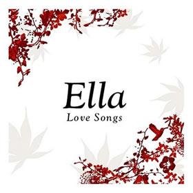 2005 Ella – Love Songs