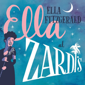 2017 Ella At Zardi's – Live At Zardi's 1956