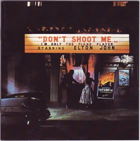 1973 Don't Shoot Me I'm Only The Piano Player