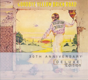 1973 Goodbye Yellow Brick Road – 30th Anniversary Deluxe Edition
