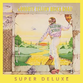 1973 Goodbye Yellow Brick Road – 40th Anniversary Super Deluxe Edition