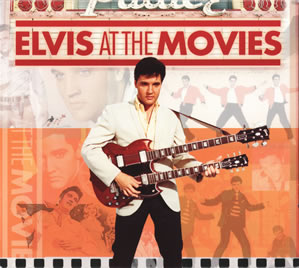 2007 Elvis At The Movies