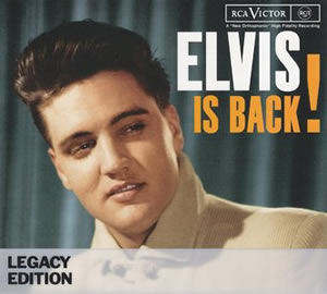 1960 Elvis Is Back! – 50th Anniversary Legacy Edition