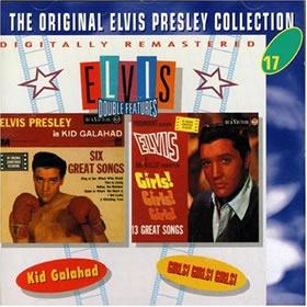 1963 Kid Galahad + Girls, Girls, Girls