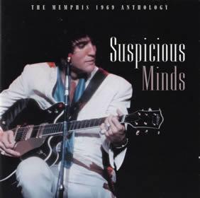1969 Suspicious Minds – The Memphis 1969 Anthology