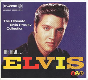 2011 The Real … Elvis – The Ultimate Elvis Presley Collection