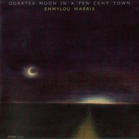 1978 Quarter Moon In A Ten Cent Town