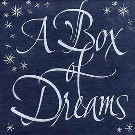 1997 A Box Of Dreams
