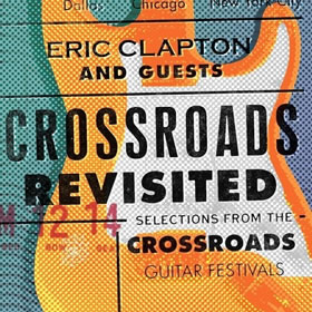 2016 And Guests: Crossroads Revisited