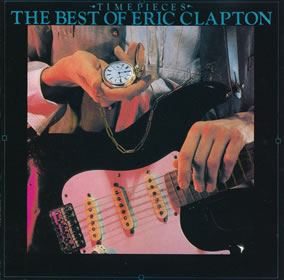 1982 Timepieces – The Best Of Eric Clapton