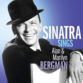 2019 Sinatra Sings Alan & Marilyn Bergman