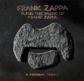 1996 Frank Zappa Plays The Music Of Frank Zappa – A Memorial Tribute