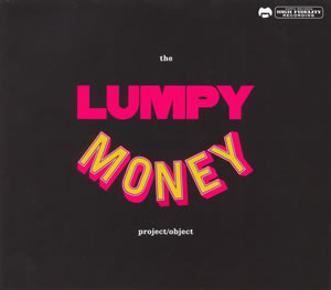 2009 The Lumpy Money Project/Object