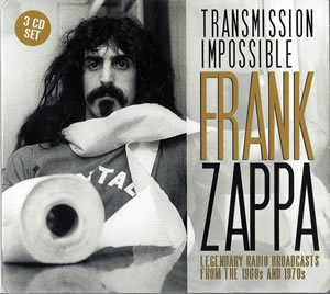 2015 & The Mothers of Invention – Transmission Impossible